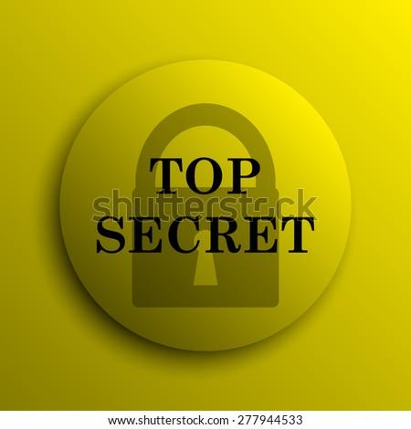 Top secret icon. Yellow internet button.  - stock photo