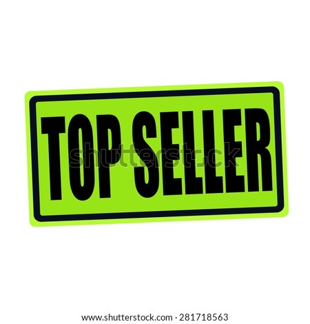 TOP SELLER black stamp text on green - stock photo