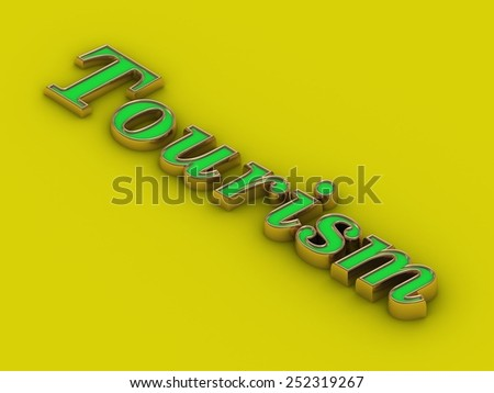 Tourism - inscription of golden letters on yellow  contrasting background - stock photo