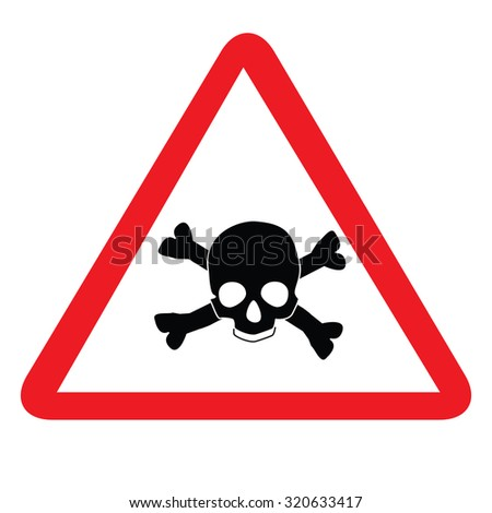 Toxic sign with skull and bones, alert sign, caution radioactive - stock photo