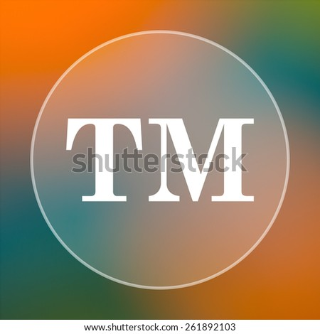 Trade mark icon. Internet button on colored  background.  - stock photo