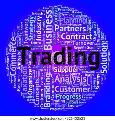 Trading Word Indicating Text Import And Trade - stock photo