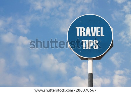 Travel Tips Sign - stock photo