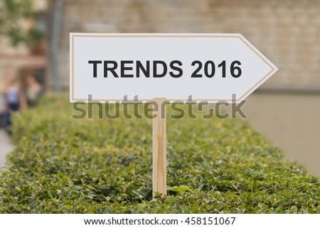 Trends 2016 signpost - stock photo