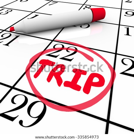 Trip word circled by red pen or marker on calendar to illustrate start of travel, holiday or vacation - stock photo