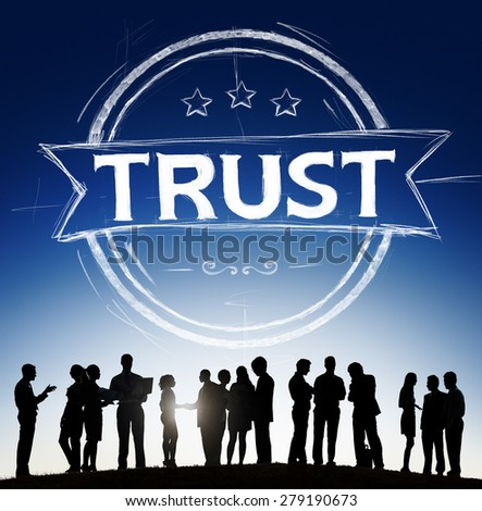 Trust Belief Faithfulness Honest Honorable Concept - stock photo