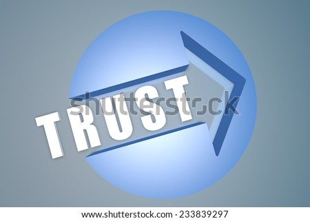 Trust - 3d text render illustration concept with a arrow in a circle on blue-grey background - stock photo