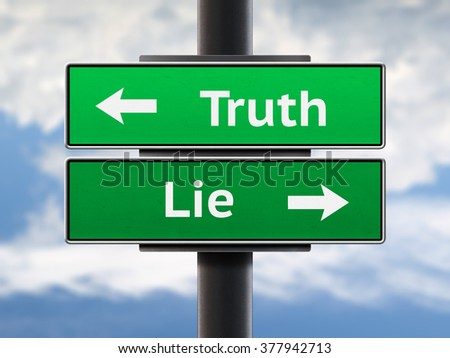 Truth and lie road sign. Two different directions arrows - stock photo