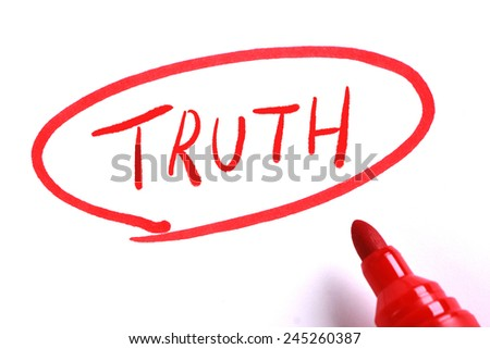 Truth in circle with red marker on white paper. - stock photo