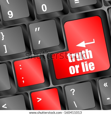 truth or lie button on computer keyboard key, raster - stock photo