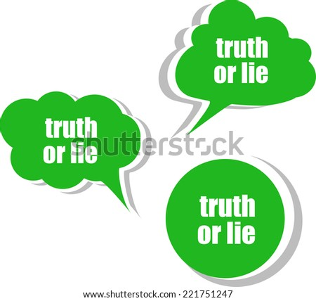 truth or lie. Set of stickers, labels, tags. Template for infographics - stock photo