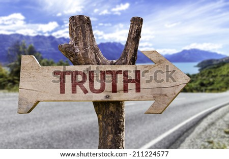 Truth wooden sign with a street background  - stock photo