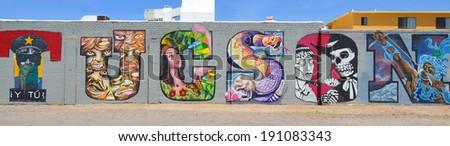 TUCSON AZ USA APRIL 24:Tucson tag on wall on april 24 2014 in Tucson Arizona. Downtown Tucson is the place to experience the culture of the city. You can see the opera or ballet, street and public art - stock photo