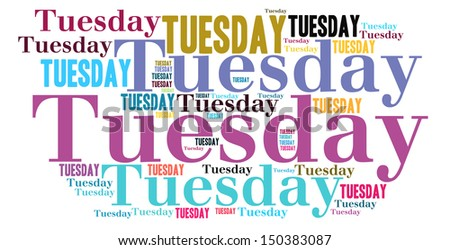 Tuesday colour text cloud style - stock photo