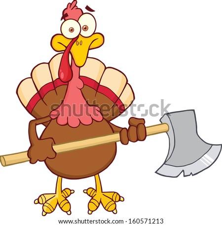 Turkey With Ax Cartoon Mascot Character. Raster Illustration - stock photo