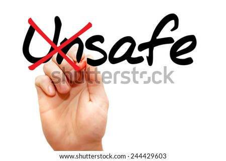 Turning the word Unsafe into Safe, business concept - stock photo