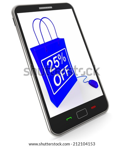 Twenty-five Percent Off Phone Showing Reductions in Price - stock photo