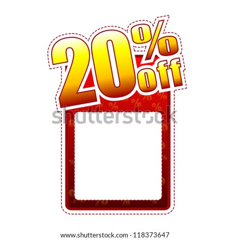 twenty percentage off - red and yellow label with text space and rate sign, sale concept - stock photo