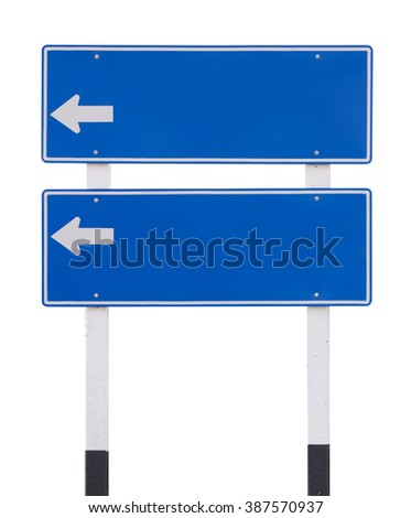 two blue empty traffic sign with arrow isolated on white background - stock photo