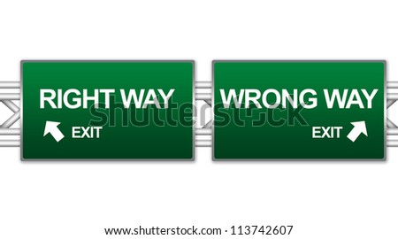 Two Choices Of Green Highway Street Sign Between Right Way And Wrong Way Sign For Business Direction Concept Isolate on White Background - stock photo