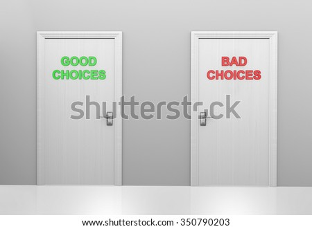 Two doors labeled good choices and bad choices - stock photo