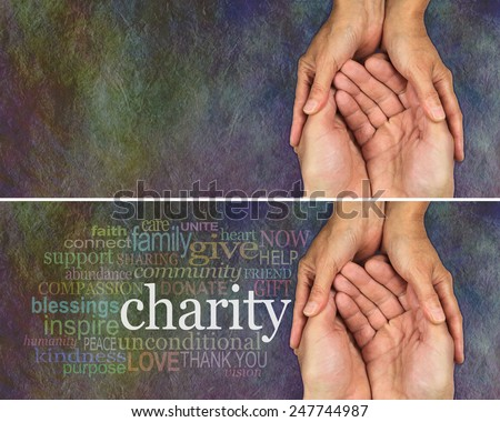 Two identical banners one with and one without a word cloud about Charity, on a rustic dark multicolored stone effect background with a man and woman's hands held together gesturing they need help - stock photo