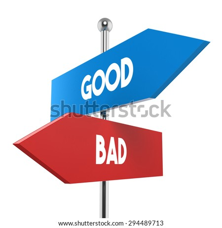 two road signs. good or bad direction - stock photo