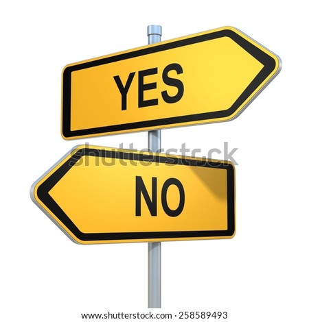 two road signs - yes or no choice - stock photo