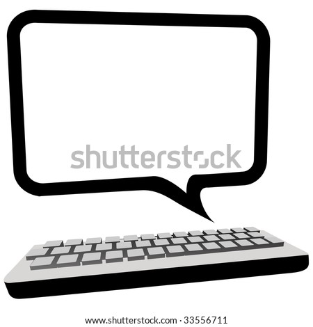 Type blog, email or other text in this speech bubble copyspace as a computer monitor above a keyboard. - stock photo