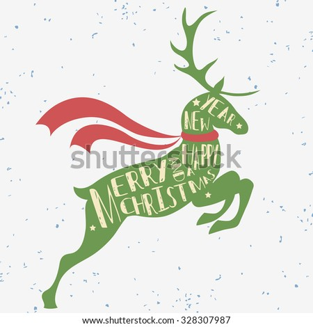 Typographic Christmas greeting card with reindeer. Merry christmas and a happy new year. Grunge texture. T-shirt design, label, print, decor elements, greeting and postal cards. Vintage  - stock photo
