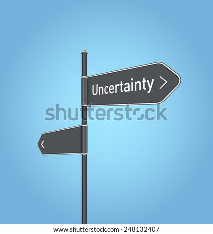 Uncertainty nearby, dark grey road sign concept on blue background - stock photo