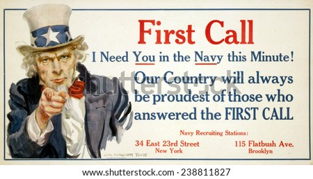 Uncle Sam, 'First Call' US Navy recruiting poster by James Montgomery Flagg, 1917 - stock photo