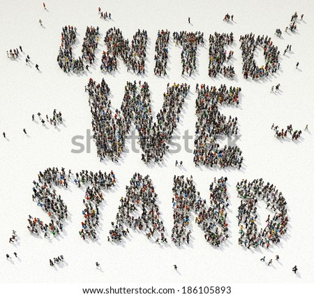 United We Stand written out of people on white background - stock photo