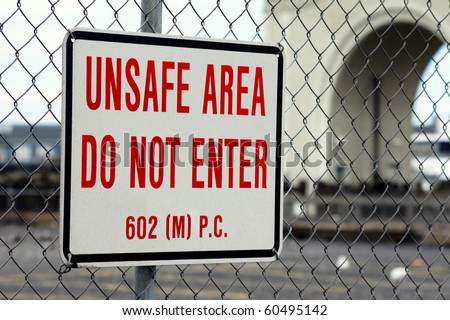 Unsafe Area sign - stock photo