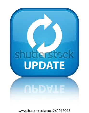 Update cyan blue square button - stock photo