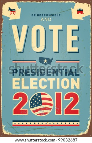 US presidential 2012 election Vintage metal sign. Raster version. - stock photo