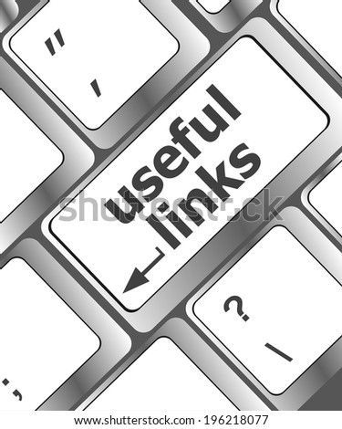 useful links keyboard button - business concept - stock photo