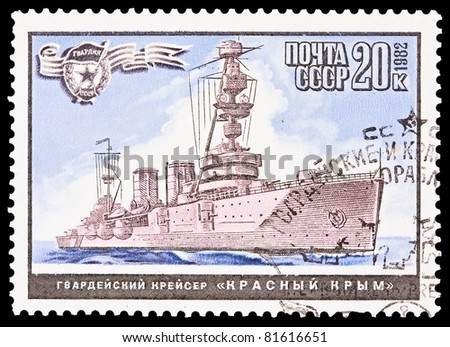 USSR - CIRCA 1982: A stamp printed in the USSR, image Soviet cruiser Krasnyi Krym, circa 1982 - stock photo