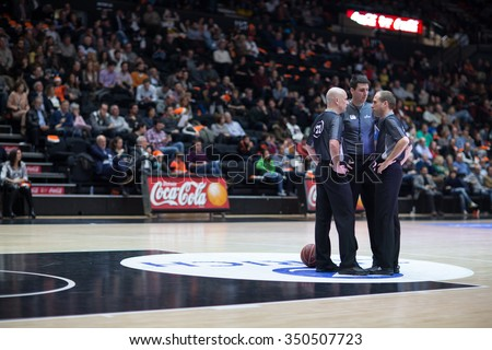 VALENCIA, SPAIN - DECEMBER 12th: referees during Spanish League between Valencia Basket Club and Montakit Fuenlabrada at Fonteta Stadium on December 12, 2015 in Valencia, Spain - stock photo