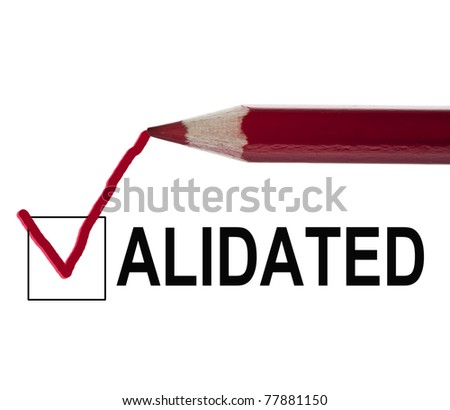 Validated message and red pencil - stock photo