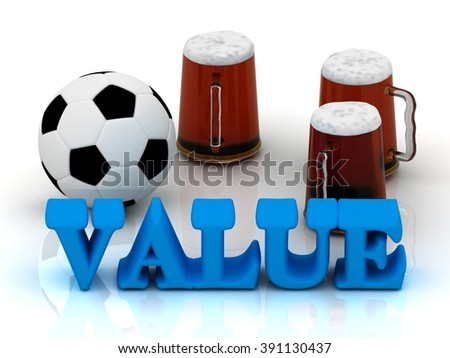 VALUE bright word, football, 3 cup beer on white background - stock photo