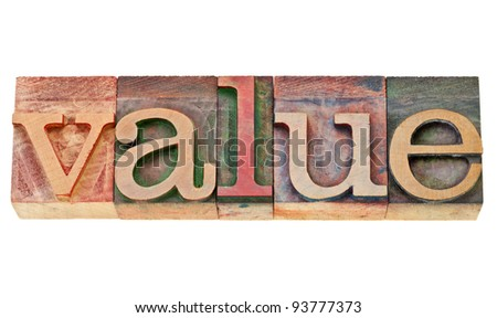 value -  isolated  text in vintage  letterpress wood type - stock photo