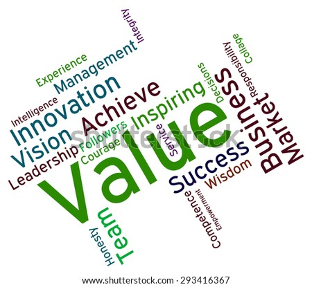 Value Words Indicating Quality Assurance And Perfect  - stock photo