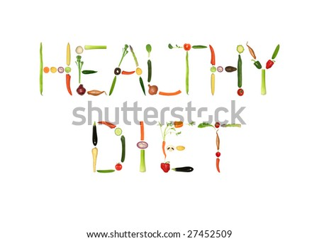 Vegetable selection spelling the words healthy diet, over white background. - stock photo