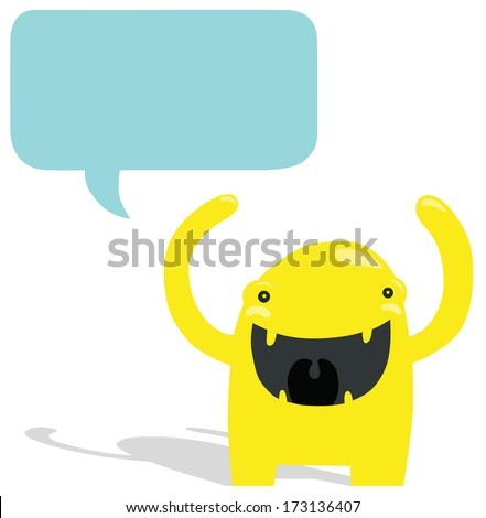 Very Happy Yellow Monster with Blue Speech Bubble - stock photo