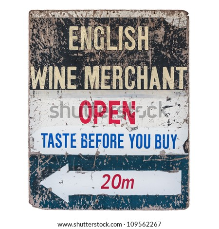 Very old and worn vintage sign of an English wine merchant - stock photo