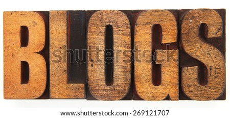 Very Old Vintage Letterpress spelling out BLOGS - stock photo