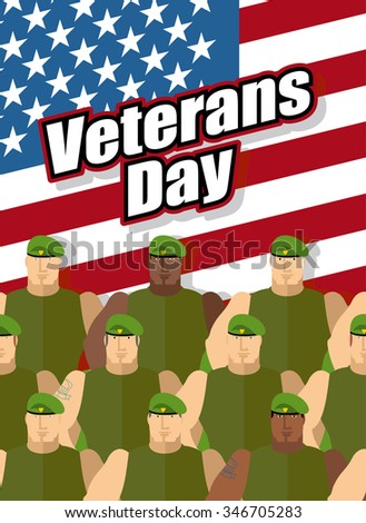 Veterans Day. American soldiers are on background of United States flag. Patriotic illustration for national holiday. - stock photo
