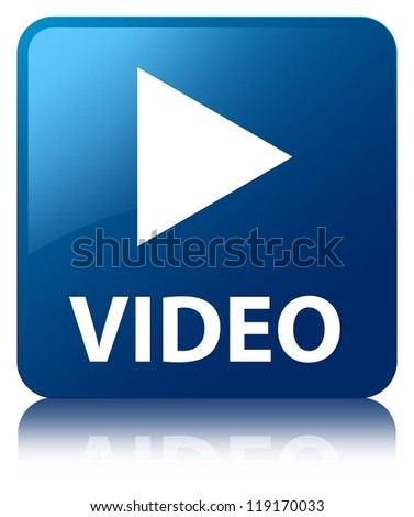 Video glossy blue reflected square button - stock photo