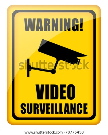 Video surveillance glossy sign - stock photo